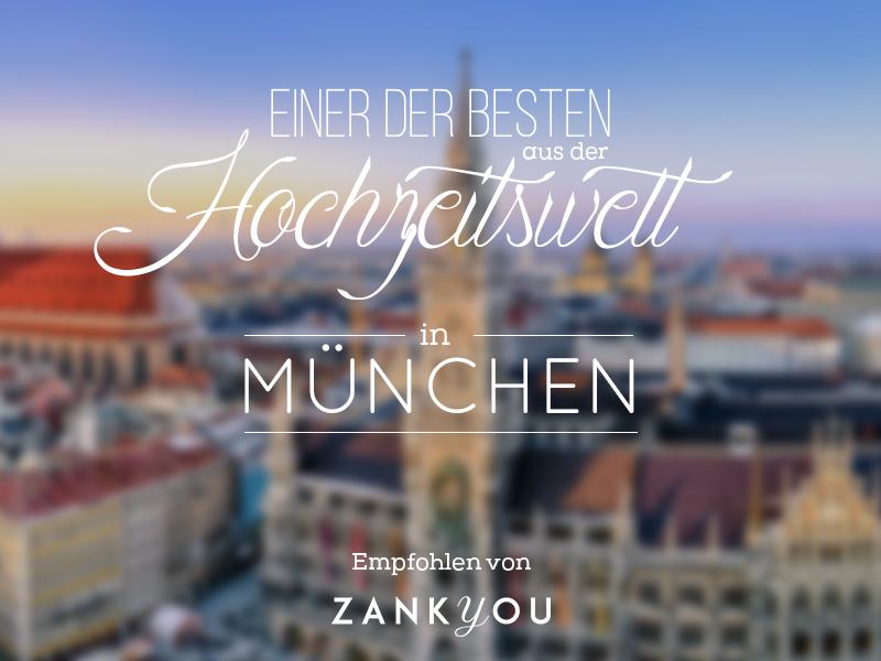 Neue Empfehlung von Zankyou – Die besten Weddingplanner für München