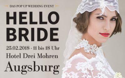 HELLO BRIDE die ganz besondere Hochzeitsmesse in Augsburg im Steigenberger Drei Mohren und wir sind dabei